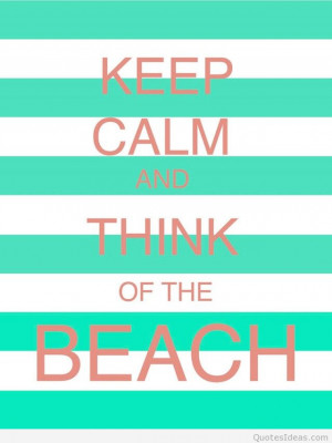 ... all we have, one summer one life, so keep calm and enjoy summer 2015