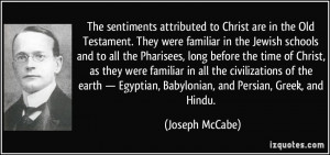 The sentiments attributed to Christ are in the Old Testament. They ...