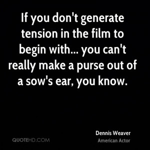 If you don't generate tension in the film to begin with... you can't ...