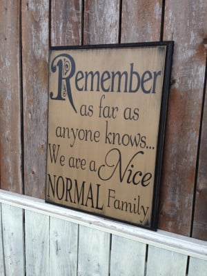 Morticia Addams Quotes Normal Is An Illusion Are a nice normal family