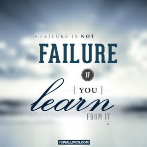 Learning From Failure Quote Picture