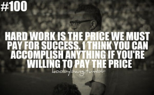 ... accomplishing pride motivation quotes quote willing hard work work pr