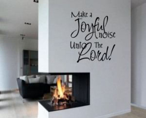 Make a Joyful Noise Unto the Lord Sports Hobbies Outdoor Vinyl Wall ...