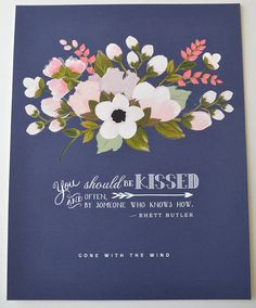 Rhett Butler Gone with the Wind QuoteKiss 11 x 14 by firstsnowfall, $ ...