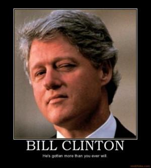 bill-clinton-bill-clinton-ass-pussy-lewinsky-demotivational-poster ...