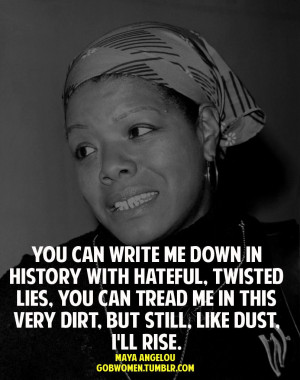 Maya Angelou Quotes About Racism
