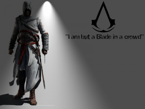 Assassin's creed Quote by prototype102010