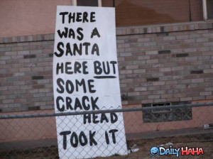 http://s1.static.gotsmile.net/images/2010/10/07/crack_head_santa.jpg ...