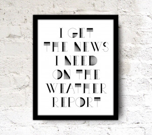 Dudes Be Like Quotes 8x10 song quote print wall