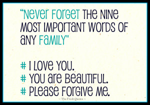 Never-forget-the-nine-most-important-words-of-any-family-I-love-you ...
