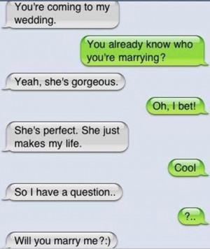text marriage proposal! Internet Site, Website, Wedding Propos, Quotes ...