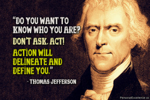 "... , on matters of principle, stand like a rock."" ― Thomas Jefferson"