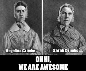 South Carolina BAMFs* - Sarah and Angelina Grimke