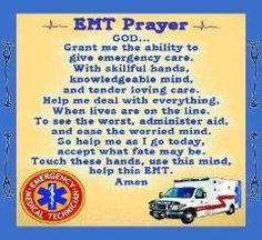 Paramedic Funny Quotes | Myxer - ecnalubmagirl911 - EMT Prayer ...