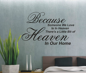 Because someone we love is in heaven wall art sticker quote - 4 sizes ...