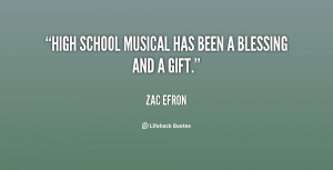 """High School Musical has been a blessing and a gift."""""""
