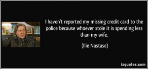 haven't reported my missing credit card to the police because ...
