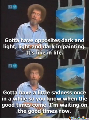 Bob Ross And Those Feels