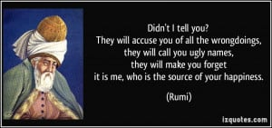 They will accuse you of all the wrongdoings, they will call you ugly ...
