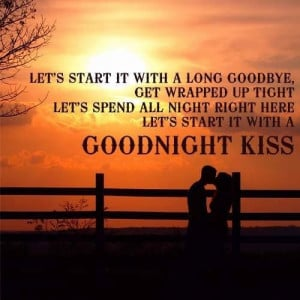 Aww! This song reminds me of my Sexy Cowboy! I don't like Goodnight ...