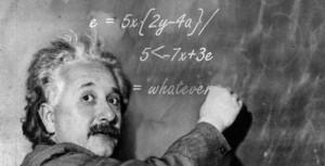 Einstein never failed in mathematics