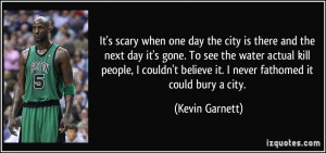More Kevin Garnett Quotes