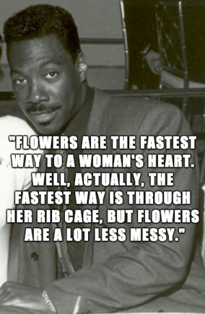 Flowers are the fastest way to a woman's heart. Well, actually, the ...