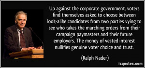 Up against the corporate government, voters find themselves asked to ...
