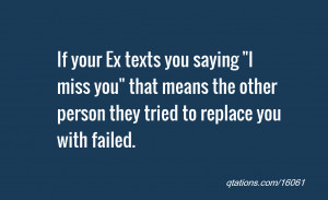 Image for Quote #16061: If your Ex texts you saying