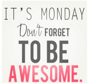 Motivational Quotes – A happy monday morning reminder #quotes