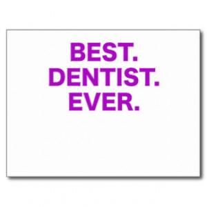 Best Dentist Ever Postcards