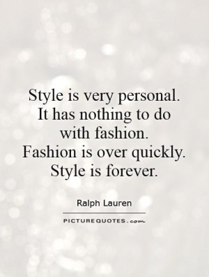 Fashion Quotes Style Quotes Forever Quotes Ralph Lauren Quotes