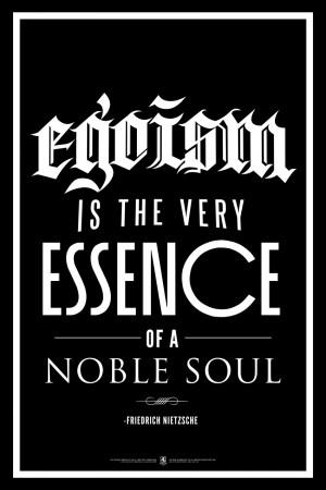 Egoism The Very Essence Noble Soul