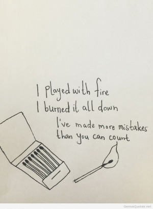 Played with fire quote
