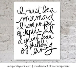 must be a mermaid quote, Anais Nin quote inspirational printable ...