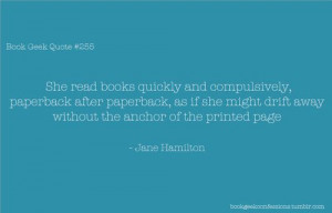 Book Geek Quote #255 --- via tumblr