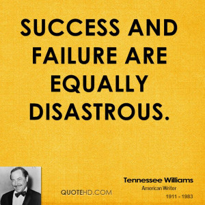 Tennessee Williams Success Quotes