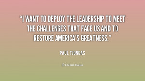 want to deploy the leadership to meet the challenges that face us ...