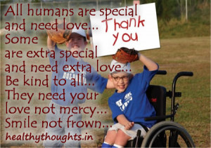 kindness quotes special exceptional child need extra love not mercy