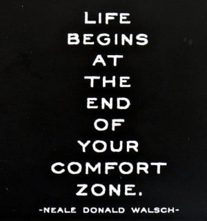 ... -at-the-end-of-your-comfort-zone-neal-donald-walsch-quote-958x1024