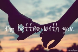 Better With You.