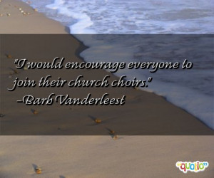 Quotes about Choirs