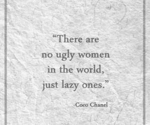... coco chanel was one smart sex kitten don t be lazy this weekend get