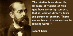 Robert koch famous quotes 4