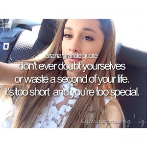 ... Ariana's quotes are the best I must say. #arianagrande #ariana #grande
