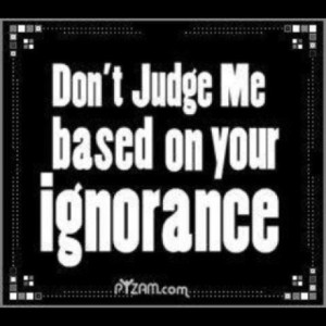 Judge yourself! Don't judge me ;))))