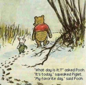 Winnie the pooh. Today :)