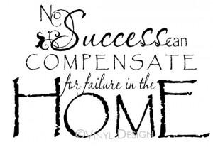 David O. McKay - No success can compensate for failure in the...