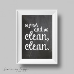 Custom Framed Quote - So Fresh and So Clean, Clean - Print Art 8