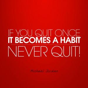 Never quit! #MichaelJordan #Quotes #Inspiration Totes Quotes, Trey ...